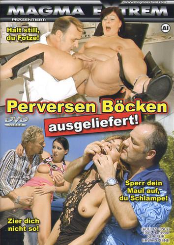 Perversen Bocken Ausgeliefert (2005)