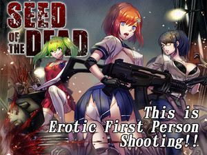 [TeamKRAMA] SEED OF THE DEAD (ENGLISH version)