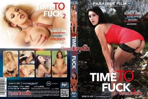 Time To Fuck 2  - Adel Sunshine, Scarlet Jons, Alexis Crystal, Anita Vixen, Bella Baby, Denis Reed, Thomas Stone (Paradise-2018)