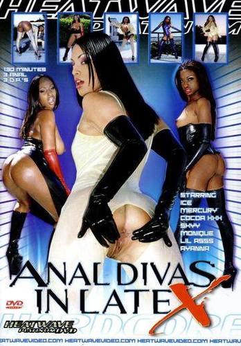 Anal Divas in Latex - Ice, Mercury, Cocoa XXX, Skyy, Monique, Ayanna, Lil Asss, Steve Holmes, Joel Lawrence, Mr. Pete, Johnny Thrust, Manuel Ferrara, Scott Lyons.