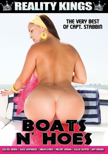 Boats n' Hoes  - Alice Lighthouse, Amy Brooke, Callie Calypso, Liza Del Sierra, Melody Jordan, Mikayla Mico. (Reality-2017)